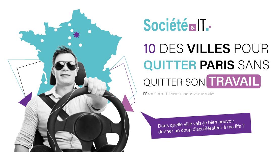 10 villes pour quitter Paris sans quitter son travail - demenagement - emploi - habiter - vivre
