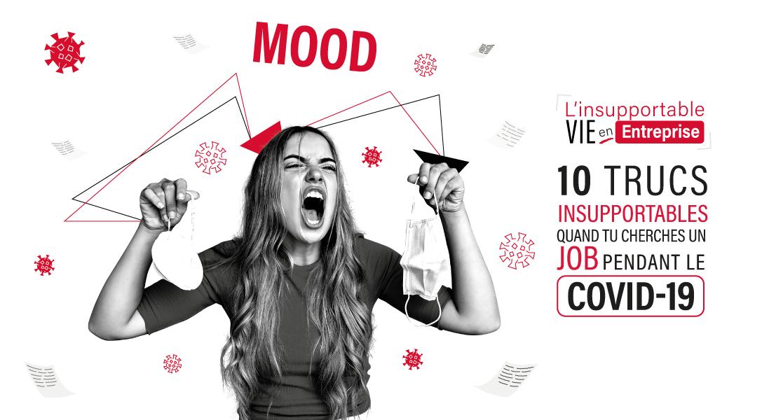 10 choses insupportables quand tu cherches un job pendant le covid19