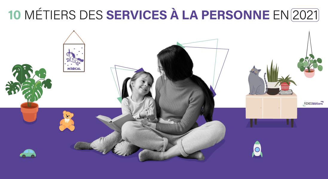 ENTETE---TOP-10-DES-MÉTIERS-DE-SERVICE-À-LA-PERSONNE-EN-2021