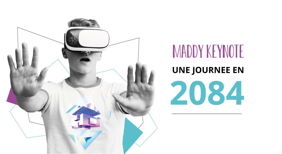 maddy keynote - maddyness - conférence - workshop - 104 - paris - 2019 - digital - numérique - atelier - santé - alimentation - sécurité - 2084 - transformation digitale - robotique - robot - vr - réalité augmenté - mollécule - automatisation - machine - débat - actualité