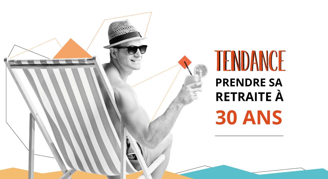 ENTETE_PRENDRE-SA-RETRAITE-A-30-ANS