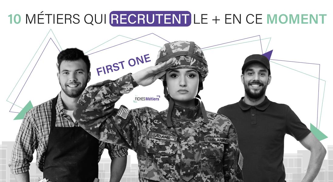 Top 10 des métiers qui recrutent le plus en ce moment  2020 - recrutement - emploi - recruter - trouver - embaucher - entreprise - soldat - assistante - auxilliaire de vie - -preparateur de commande - respo